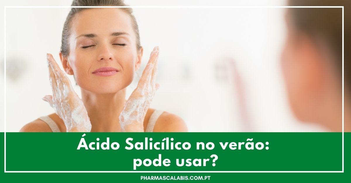 Ácido Salicílico no verão pode usar